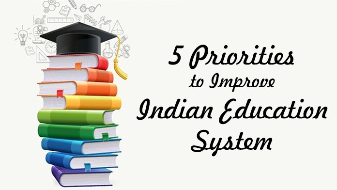 Indian Education System, priorities,