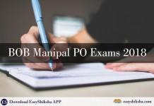 BOB Manipal PO Exams 2018:, BOB, BOB PO