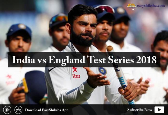 India vs England Test Series 2018, test