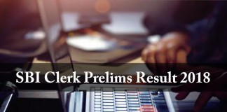 SBI ,Clerk, Prelims 2018, Exam Result