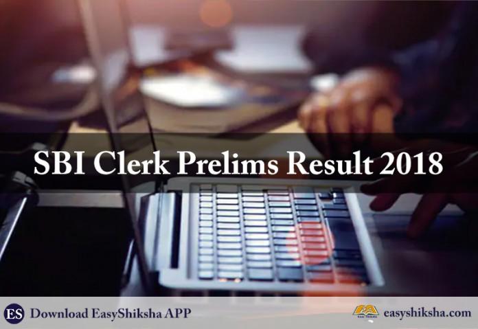 SBI ,Clerk, Prelims 2018, Exam Result
