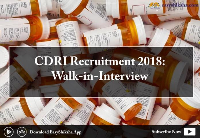 CDRI Recruitment, CDRI Recruitment 2018