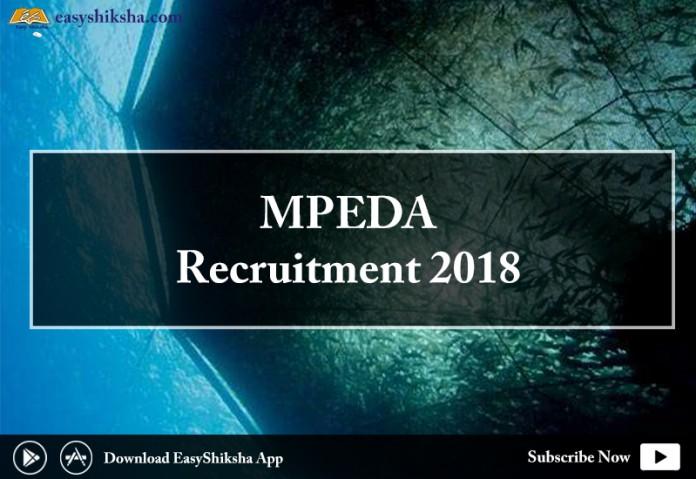 MPEDA, MPEDA Recruitment 2018