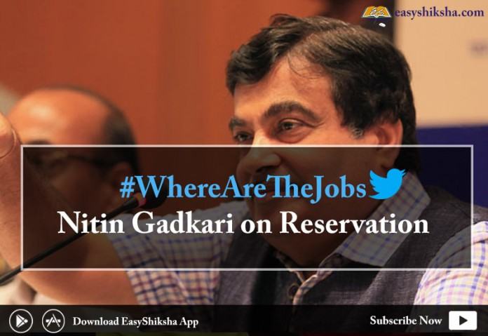 Nitin Gadkari. Where are the jobs