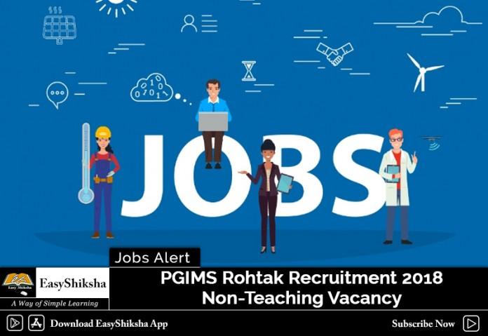 PGIMS Rohtak, job, recruitment