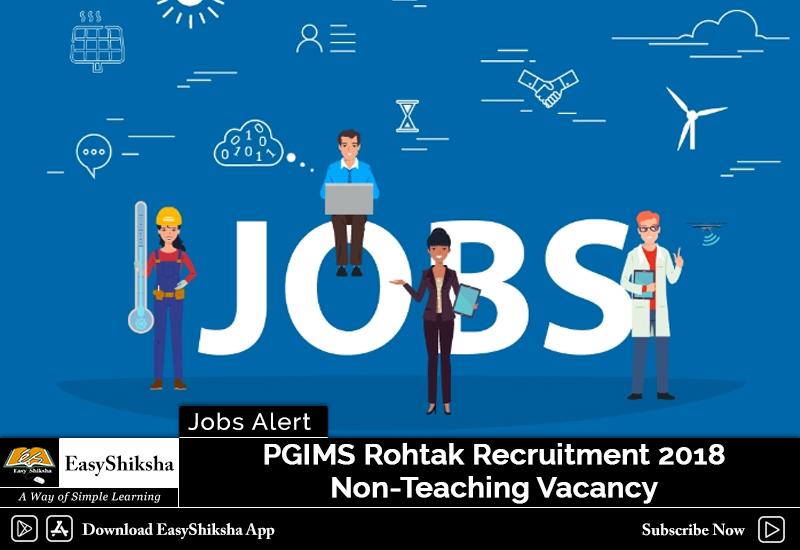PGIMS Rohtak Recruitment 2018: Staff Nurse, Steno, Clerk