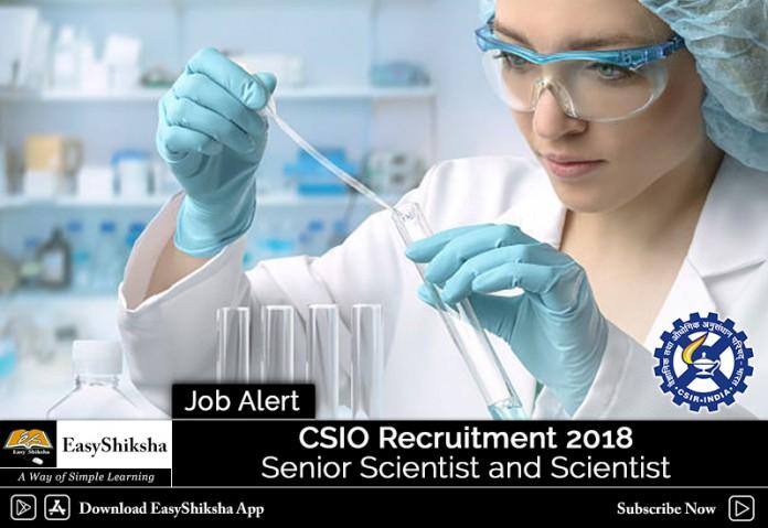 CSIO Recruitment. CSIO Scientist Recruitment, CSIO Senior Scientist Recruitment