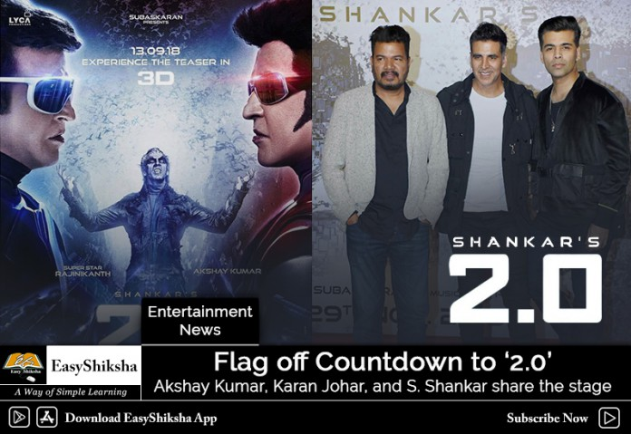 Flag off Countdown to '2.0', Akshay Kumar, Karan Johar, and S. Shankar share the stage
