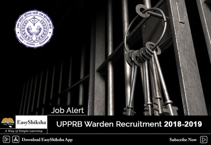 UPPRB Warden Recruitment, UPPRB Recruitment, UPPRB Recruitment 2019, UPPRB Recruitment 2018