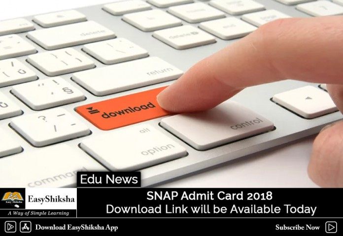 SNAP Admit Card 2018, SNAP Test 2018 2019