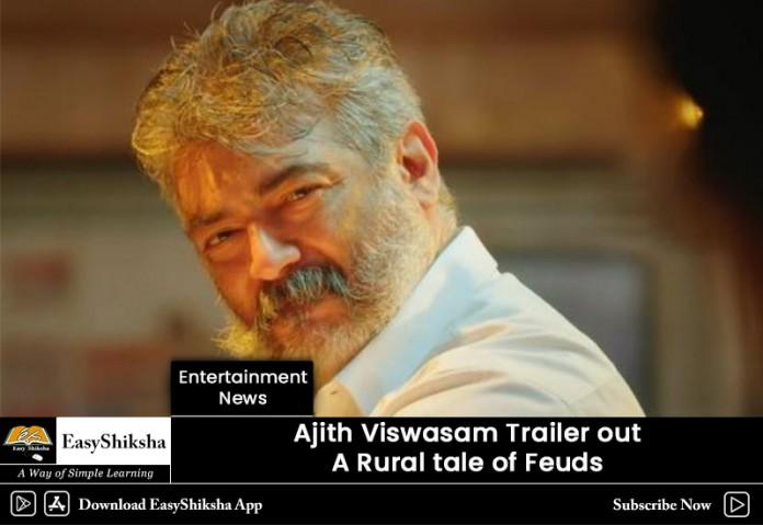 Viswasam Trailer