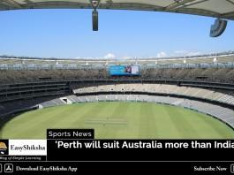 Perth will suit Australia more than India