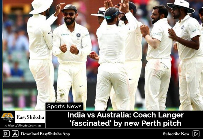 India vs Australia: Coach Langer 'fascinated' by new Perth pitch