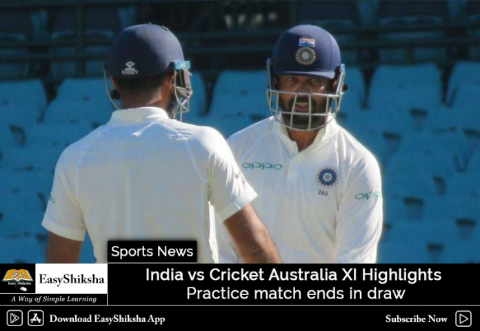 India vs Cricket Australia XI Highlights: Practice Match Ends in Draw