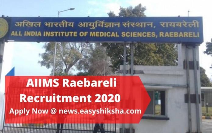 AIIMS Raebareli Recruitment
