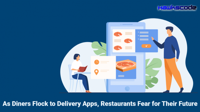 As Diners Flock to Delivery Apps, Restaurants Fear for Their Future