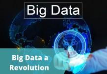Big Data a Revolution