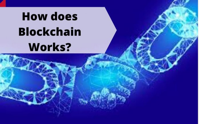 How does Blockchain works?