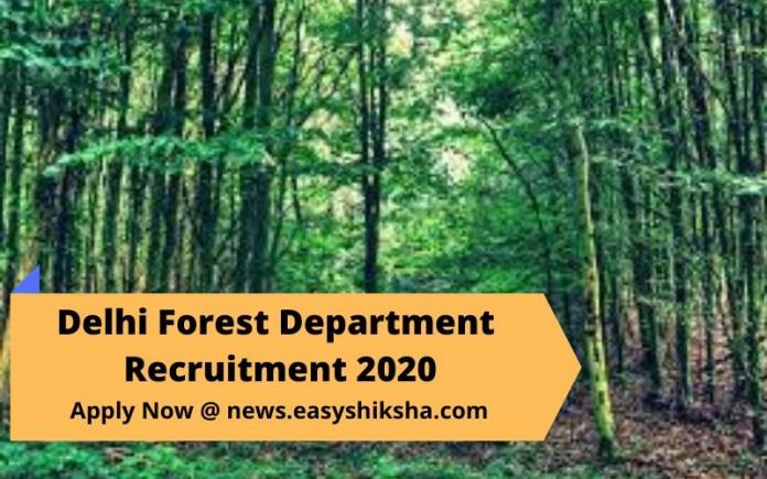 Delhi Forest Department Recruitment