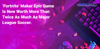 Fortnite Maker Epic Games Is Now Worth More Than Twice