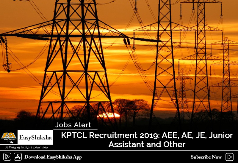 KPTCL Recruitment 2019: AEE, AE, JE, Junior Assistant, Apply