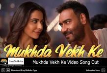 Mukhda Vekh Ke