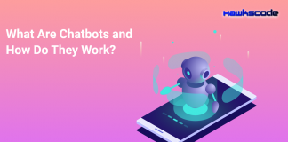What are Chatbots and How do they work