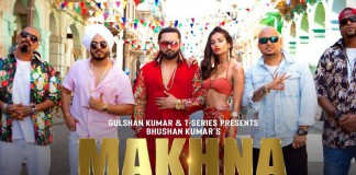 MAKHNA Video Song: Download MP4, MP3