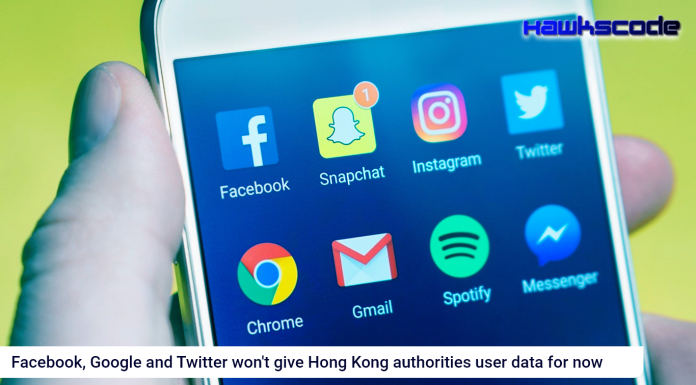 Facebook, Google and Twitter won't give Hong Kong authorities user data for now