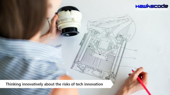 Risk of tech innovation