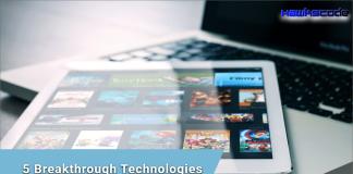 5 Breakthrough Technologies