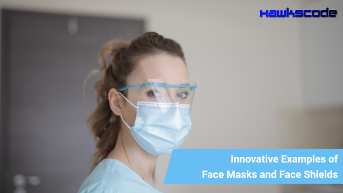 Face Masks and Face Shields